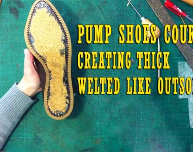 Pump Shoes Course:  Creating Welted Like Outsole 009