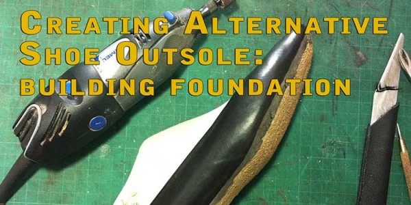 Creating Alternative Shoe Outsole: Building Foundation Part 1