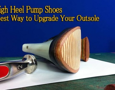 High heel pump shoes: Best way to upgrade your outsole 013