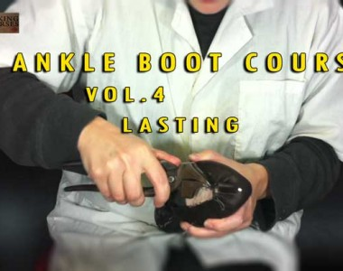 Ankle Boot Course: Vol.4 Elastic Boots: Lasting