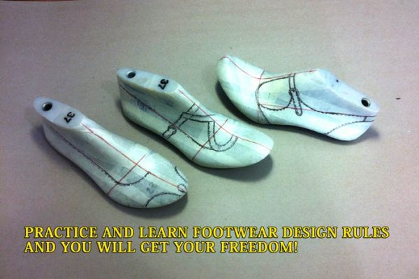 Practice and learn footwear design rules and you will get your freedom!