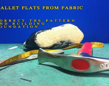 Fashionable ballet flat shoes from fabric course : Correct the pattern and building foundation- 006