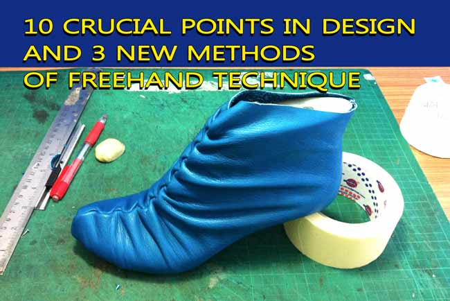 10-crucial-points-in-design-any-type-of-footwear-and-3-new-methods-of-freehand-technique