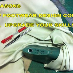 5-reasons-how-footwear-design-course-will-change-the-way-you-make-your-shoes-and--upgrade-your-skills.