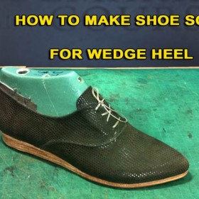 Oxford course: How to make shoes sole for wedge heel 13