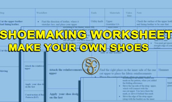 Shoe making worksheet and how it will speed your learning progress