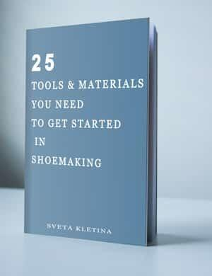 25 Tools & materials you need to get started in shoemaking