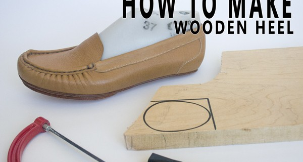 How to make wooden heel- Part 1. How to make moccasins 24