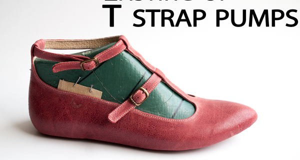 Lasting of T strap pumps: T strap pump shoes course 13