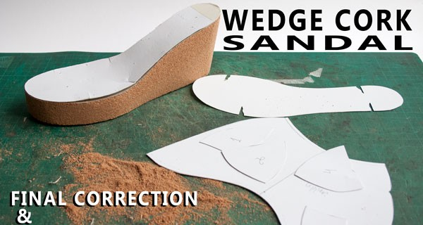 Cork Platform Final Correction and Reinforcement Pattern: Wedge cork mule sandal course 17