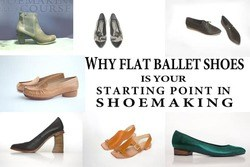 flat ballet shoes in shoemaking