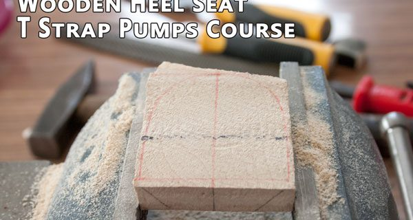 Wooden heel seat : T strap pumps course 19