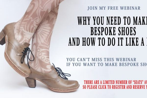Why You need Bespoke Shoes and Working With Veg tanned Leather [Free Webinar 2017]