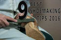 9 Best Shoe Making Tips for 2016'