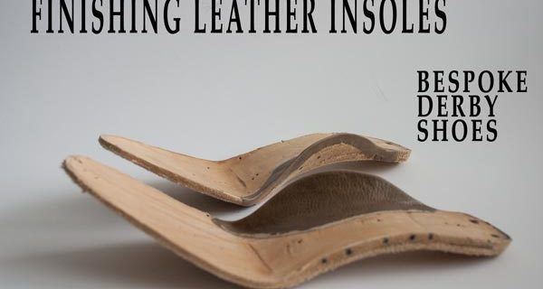 Finishing leather insoles