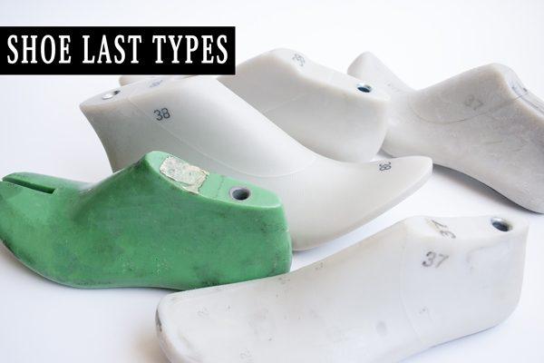 Shoe Last Types