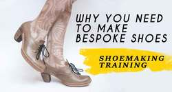Why-You-Need-To-Make-Bespoke-Shoes-Now