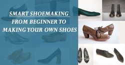 work smart and make own shoes