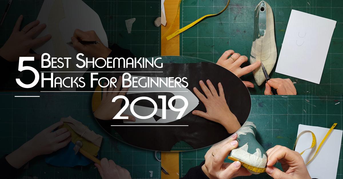 Best shoe making hacks