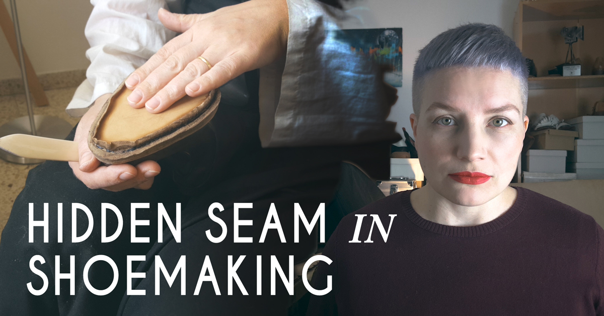 Hidden seam in shoemaking and shoemaker who does it well