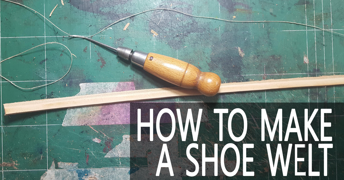 shoe welt and awl for shoe making