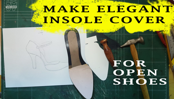 insole covered from shoe making process