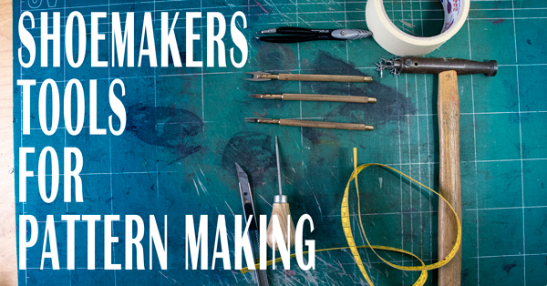 Shoemakers-tools-for-pattern-making-